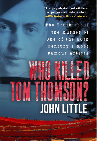 "Book Signing: ""Who Killed Tom Thomson?"" by John Little @ Algonquin Art Centre 